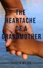 Heartache of a Grandmother Cover Image