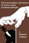 The Extraordinary Adventures of Arsene Lupin, Gentleman-Burglar Cover Image