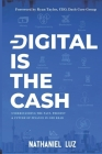 Digital is the Cash: Understanding The Past, Present & Future Of Finance In One Read Cover Image