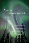 Measures of Astonishment: Poets on Poetry Cover Image