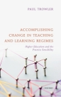 Accomplishing Change in Teaching and Learning Regimes: Higher Education and the Practice Sensibility Cover Image