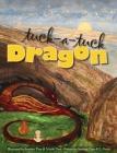 Tuck-a-tuck Dragon Cover Image