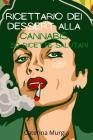 Ricettario Dei Dessert alla cannabis 50 ricette salutari Cover Image