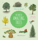 The Book of Amazing Trees Cover Image