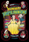 Runway Rumpelstiltskin: A Graphic Novel (Far Out Fairy Tales) Cover Image