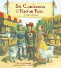 Sir Cumference and the Fracton Faire Cover Image
