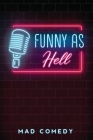 funny as hell Cover Image
