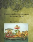Omens and Superstitions of Southern India: Large Print Cover Image