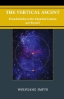 The Vertical Ascent: From Particles to the Tripartite Cosmos and Beyond Cover Image