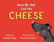 How Mr. Rat Got His Cheese Cover Image