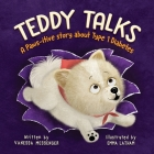 Teddy Talks: A Paws-itive Story About Type 1 Diabetes Cover Image
