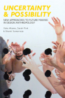 Uncertainty and Possibility: New Approaches to Future Making in Design Anthropology Cover Image