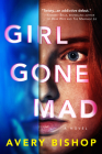 Girl Gone Mad Cover Image
