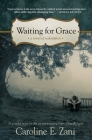 Waiting for Grace: a novel of redemption Cover Image