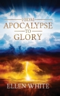 From Apocalypse to Glory Cover Image