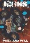 Orbit: Icons of Rock and Roll: Volume #1: Paul McCartney, John Lennon, Kieth Richards, Jimi Hendix, Jim Morrison Cover Image