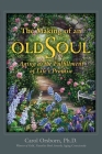The Making of an Old Soul: Aging as the Fulfillment of Life's Promise Cover Image