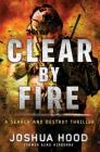 Clear by Fire Cover Image