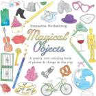Magical Objects: A Pretty Cool Coloring Book of Places & Things in the City Cover Image