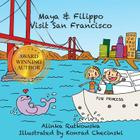 Maya & Filippo Visit San Francisco Cover Image