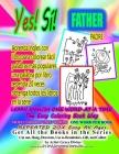 Yes Si FATHER PADRE Aprenda Ingles con libro para colorear fácil palabras más populares una palabra por libro repetido 20 veces obtener todos los libr Cover Image
