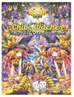 Chibi Witches: Magical Coloring Book: A Grayscale Coloring Book with Girls witches, Vampire Women, Dark Fantasy Romance, and Haunting Cover Image