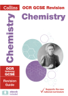 Collins OGR GCSE Revision: Chemistry: OCR Gateway GCSE: Revision Guide Cover Image