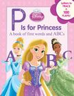 Disney Princess P Is for Princess Cover Image