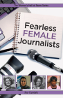 Fearless Female Journalists (Women's Hall of Fame) Cover Image
