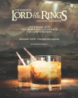 The Essential Lord of The Rings Cocktail Cookbook: Let's Hang Out till Morning Just to Kick the Only One Ring - Dynamic LOTR - Themed Beverages Cover Image