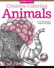 Creative Coloring Animals: Art Activity Pages to Relax and Enjoy! Cover Image