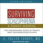 Surviving Schizophrenia, 6th Edition: A Family Manual Cover Image
