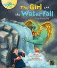 The Girl and the Waterfall (Big Book Edition) (Story World) Cover Image