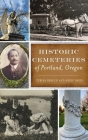 Historic Cemeteries of Portland, Oregon Cover Image