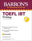 TOEFL iBT Writing (with online audio) (Barron's Test Prep) Cover Image