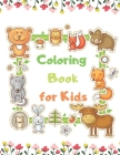 Coloring Book for Kids: Cute Animal, Dog, Cat, Elephant, Rabbit, Bears, Kids Coloring Books Ages 2-4 Cover Image
