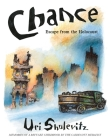 Chance: Escape from the Holocaust: Memories of a Refugee Childhood Cover Image