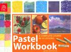 Pastel Workbook: A Complete Course in 10 Lessons Cover Image