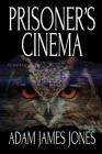Prisoner's Cinema Cover Image