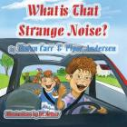 What is That Strange Noise? Cover Image