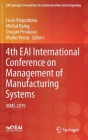 4th Eai International Conference on Management of Manufacturing Systems: Mms 2019 (Eai/Springer Innovations in Communication and Computing) Cover Image