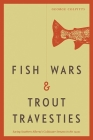 Fish Wars and Trout Travesties: Saving Southern Alberta's Coldwater Streams in the 1920s Cover Image