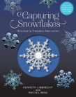 Capturing Snowflakes: Winter's Frozen Artistry Cover Image