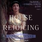 House of Rejoicing Lib/E: A Novel of Amarna Egypt Cover Image