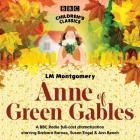 Anne of Green Gables (BBC Children's Classics) Cover Image