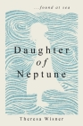 Daughter of Neptune: ...found at sea Cover Image