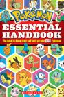 Pokemon: Essential Handbook: The Need-To-Know Stats and Facts on Over 640 Pokemon Cover Image