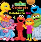 Sesame Street: Celebrate You! Celebrate Me!: A Peek and Touch Book Cover Image