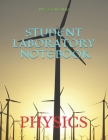 Student Laboratory Notebook: Physics Cover Image