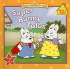 Super Bunny Tales Cover Image